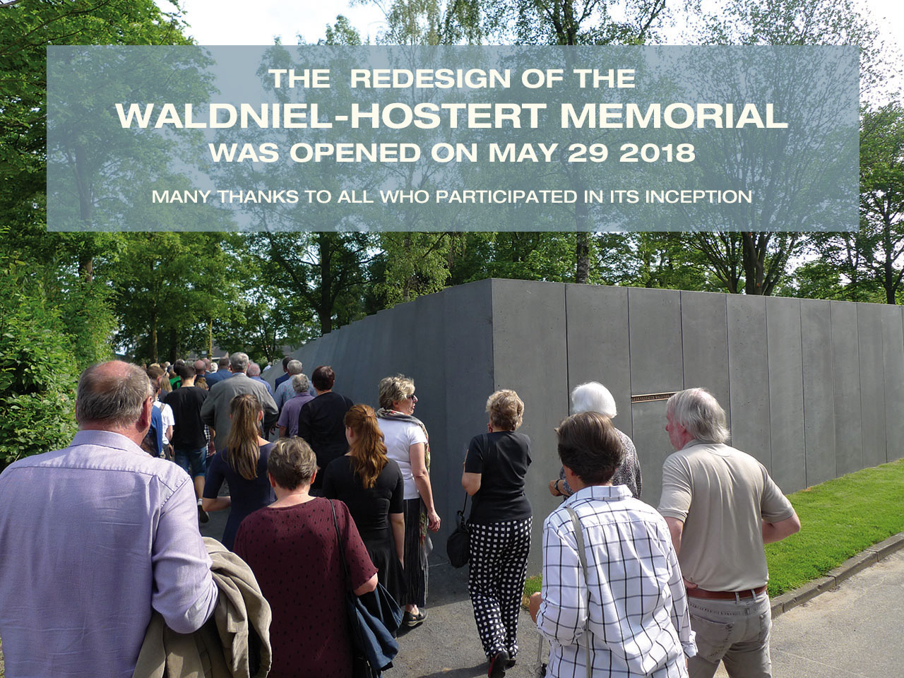 The Redesign of the Waldniel-Hostert Memorial was opened on May 29 2018 - Many thanks to all who participated in its Inception